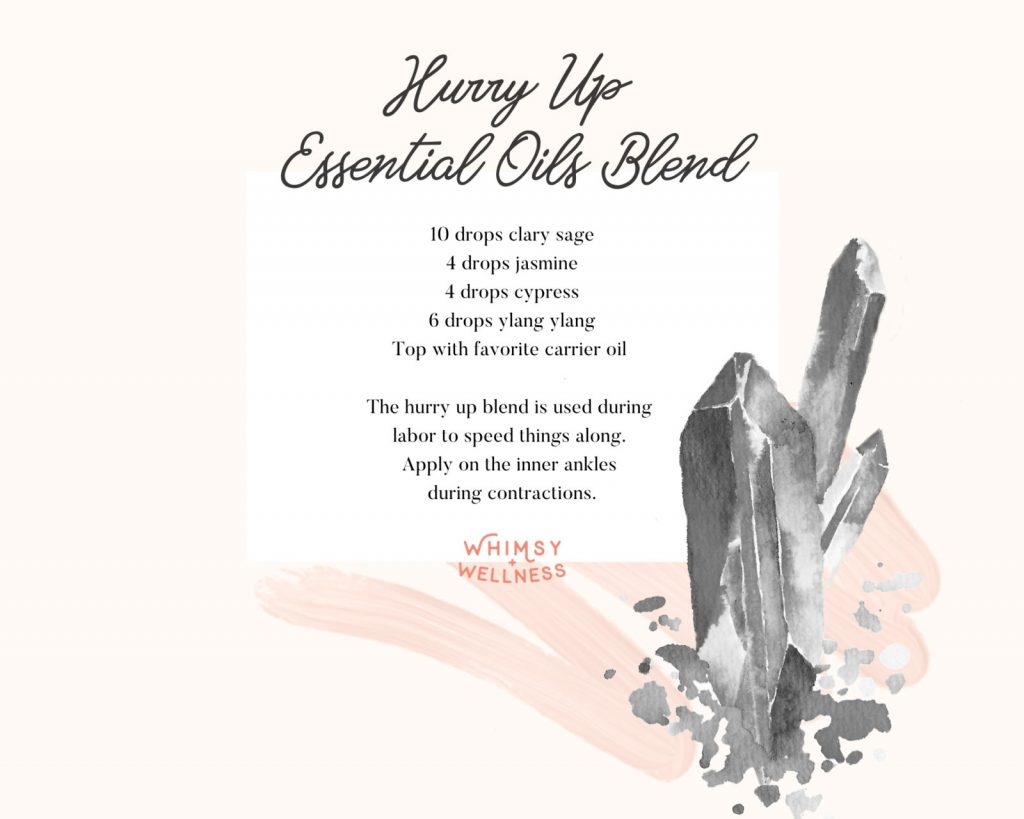 hurry up essential oil blend for contractions during labor