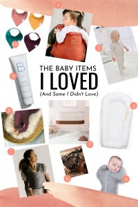 the baby items I loved (and some I didn't love) Haylee Whimsy + Wellness