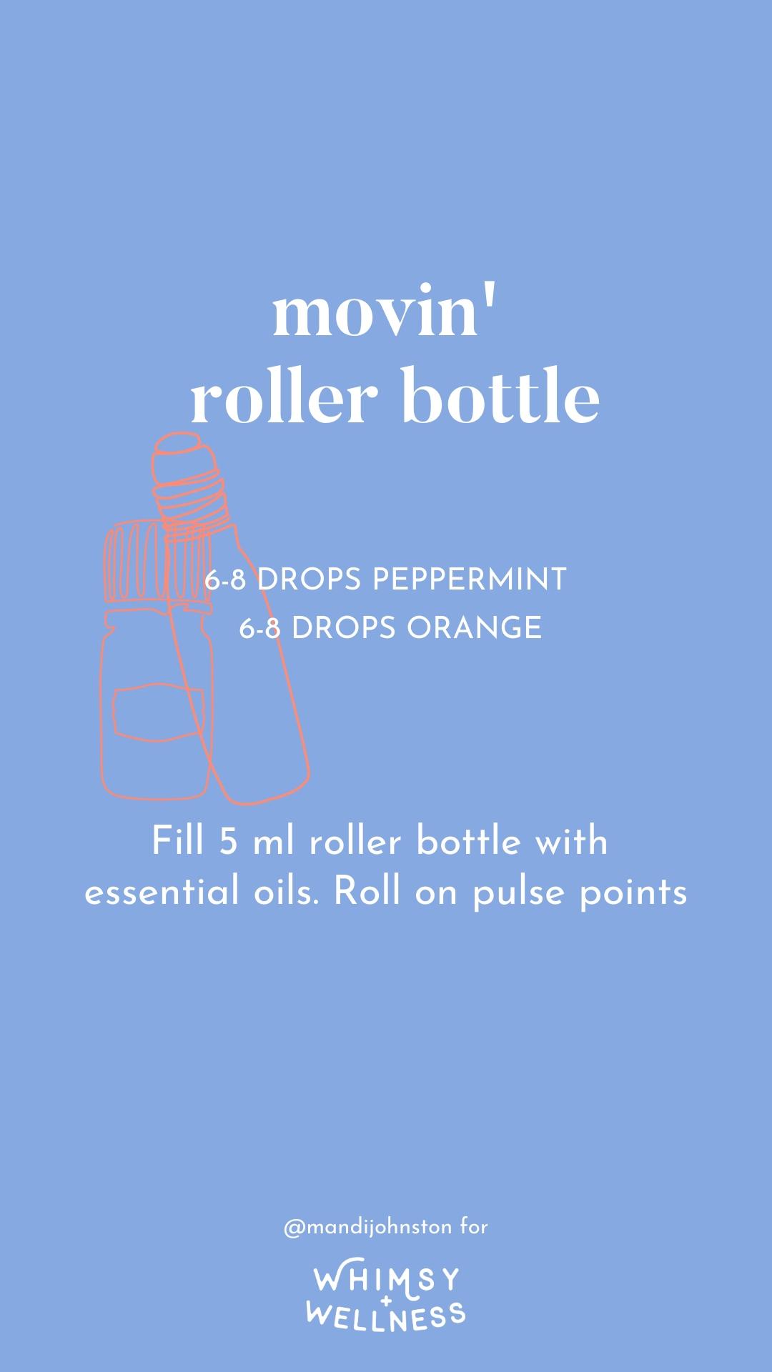 movin' essential oil roller bottle mandi johnston doterra whimsy + wellness