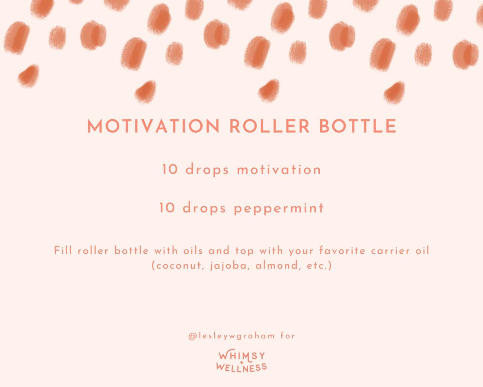 Motivation Roller Bottle Blend Lesley W Graham Young Living Crown Diamond Whimsy + Wellness