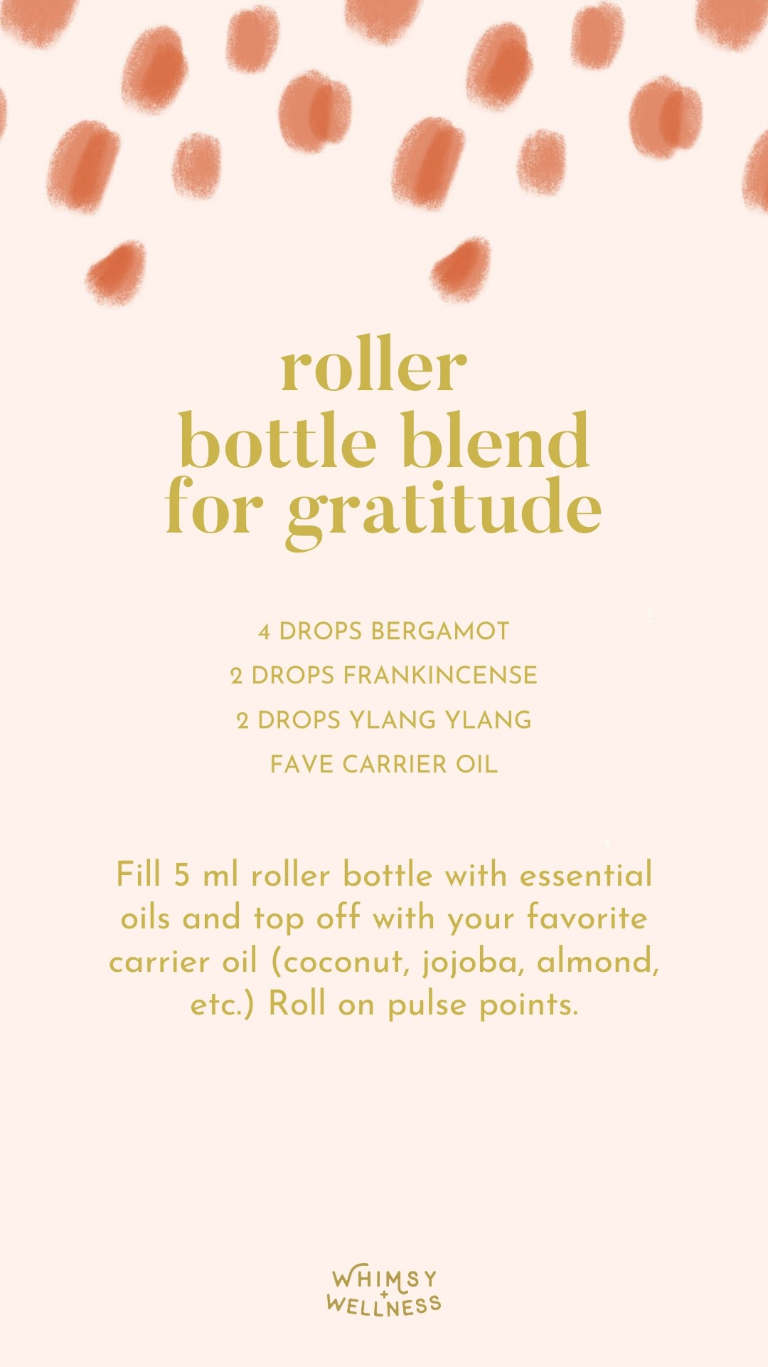essential oil roller bottle blend for practicing gratitude whimsy + wellness