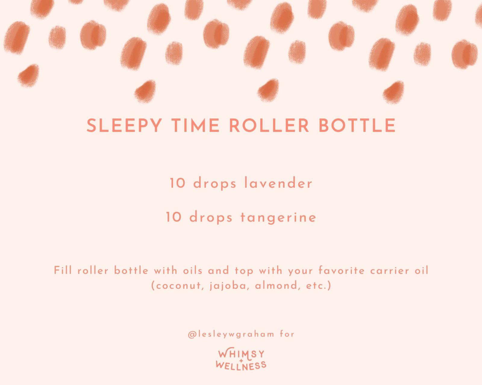 Sleepy Time Roller Bottle Blend Lesley W Graham Young Living Crown Diamond Whimsy + Wellness