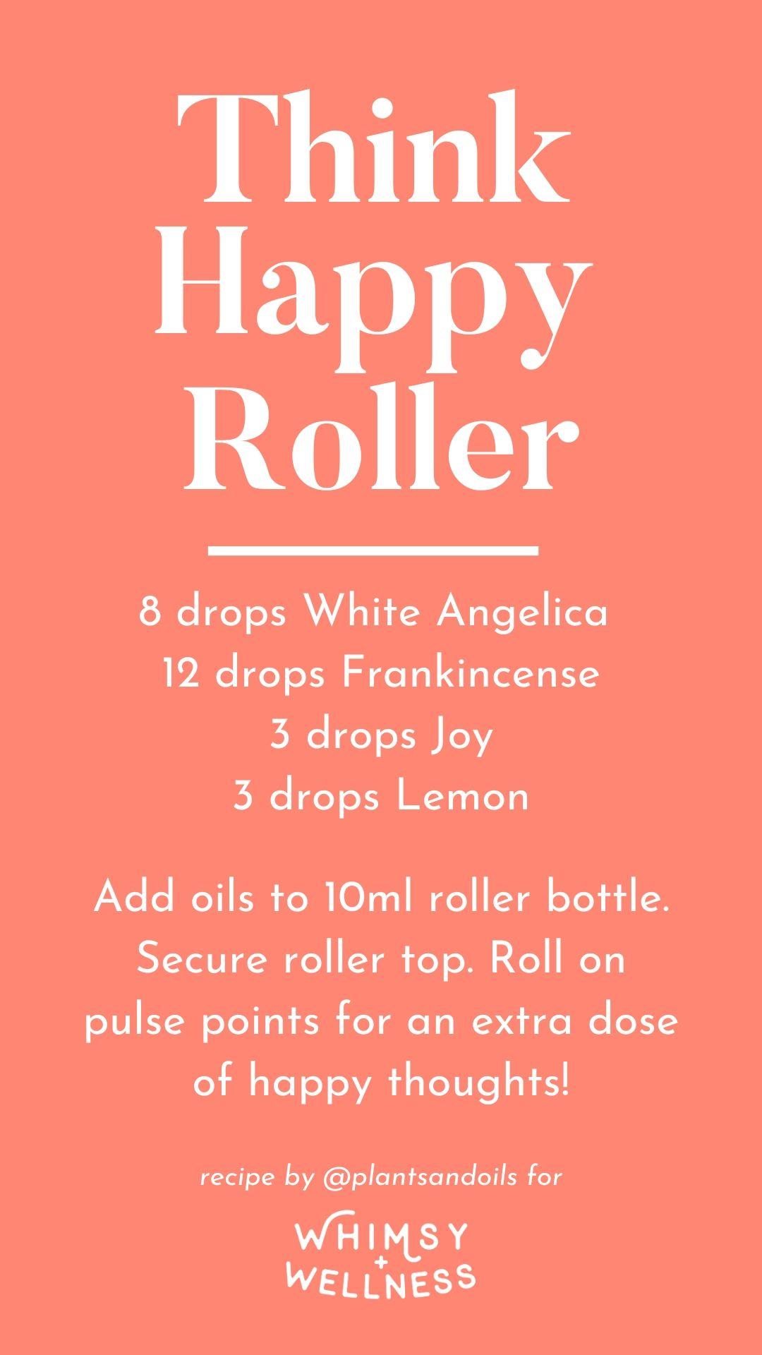 Think Happy Essential Oil Roller Karen Serrano Whimsy + Wellness