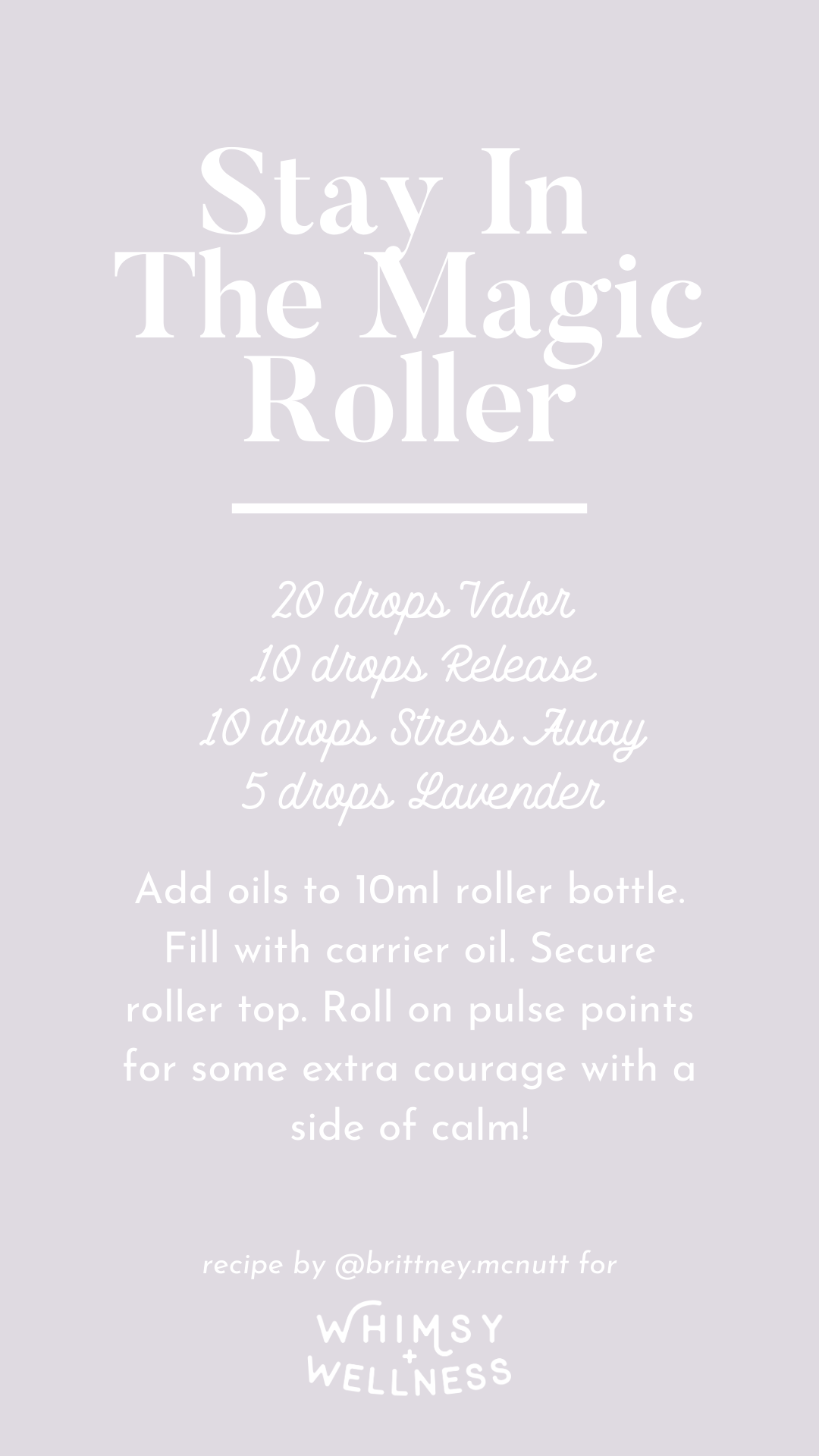 Stay in the magic roller recipe blend using Young Living essential oils