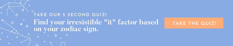 Zodiac Sign It Factor - Quiz