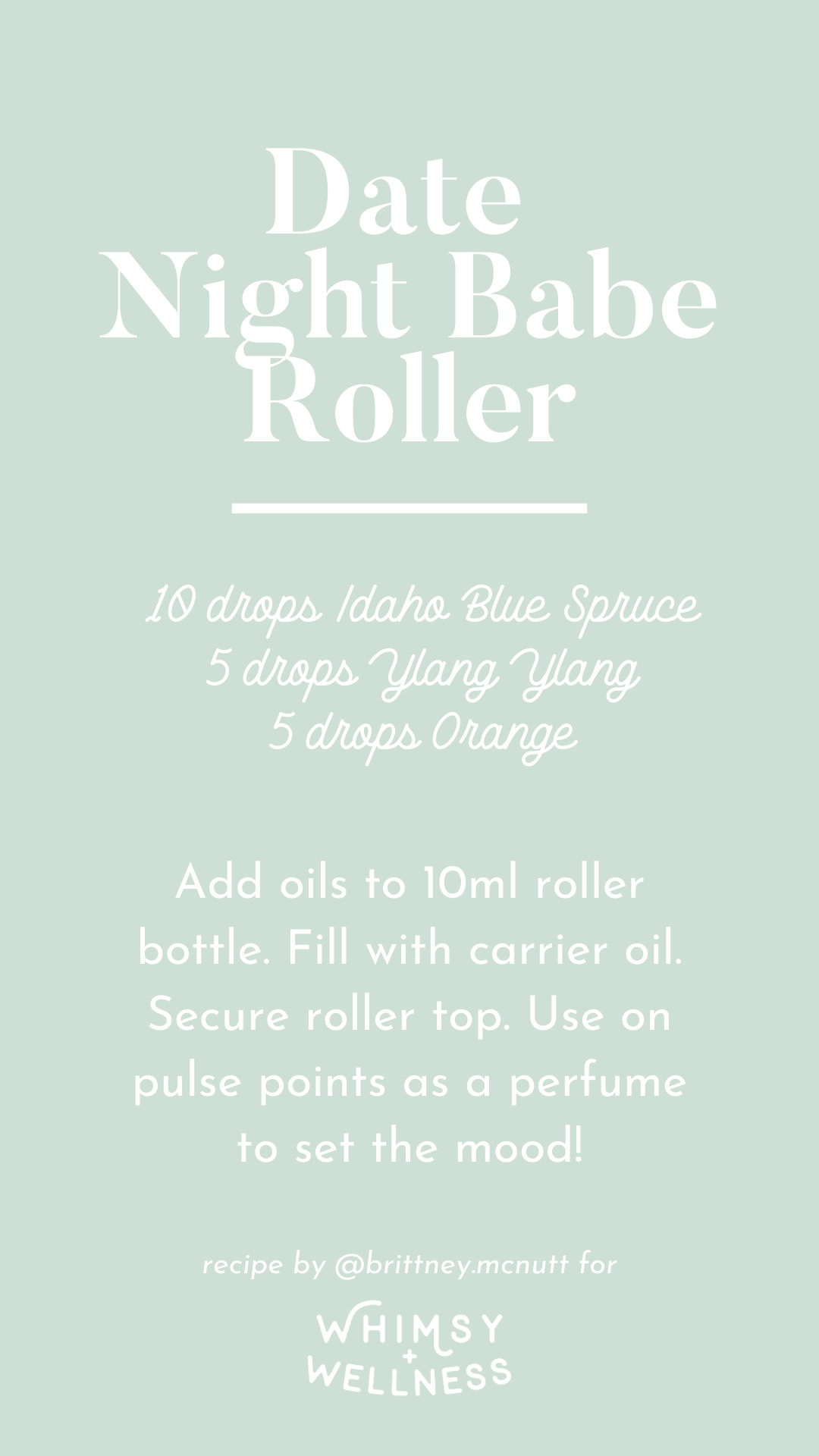 Date night babe roller recipe blend using Young Living essential oils