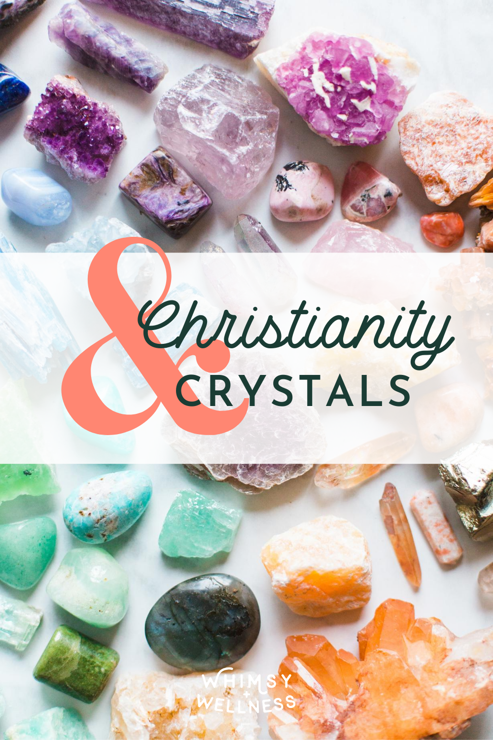 Christianity & Crystals