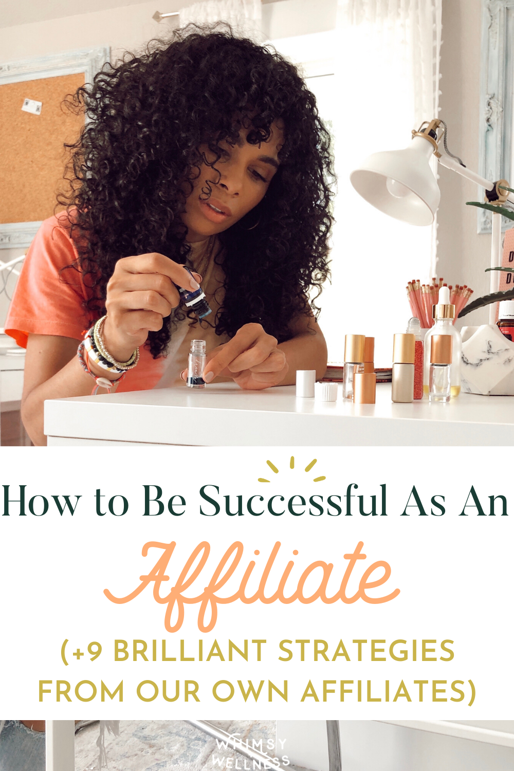 How to Be Successful As An Affiliate (+9 Brilliant Strategies From Our Own Affiliates)