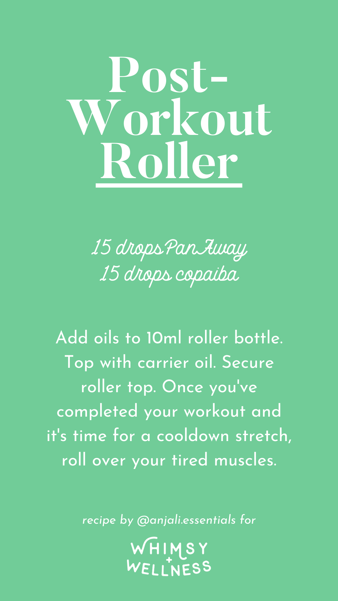 Anjali's Post-Workout Roller recipe, made with Young Living Essential Oils
