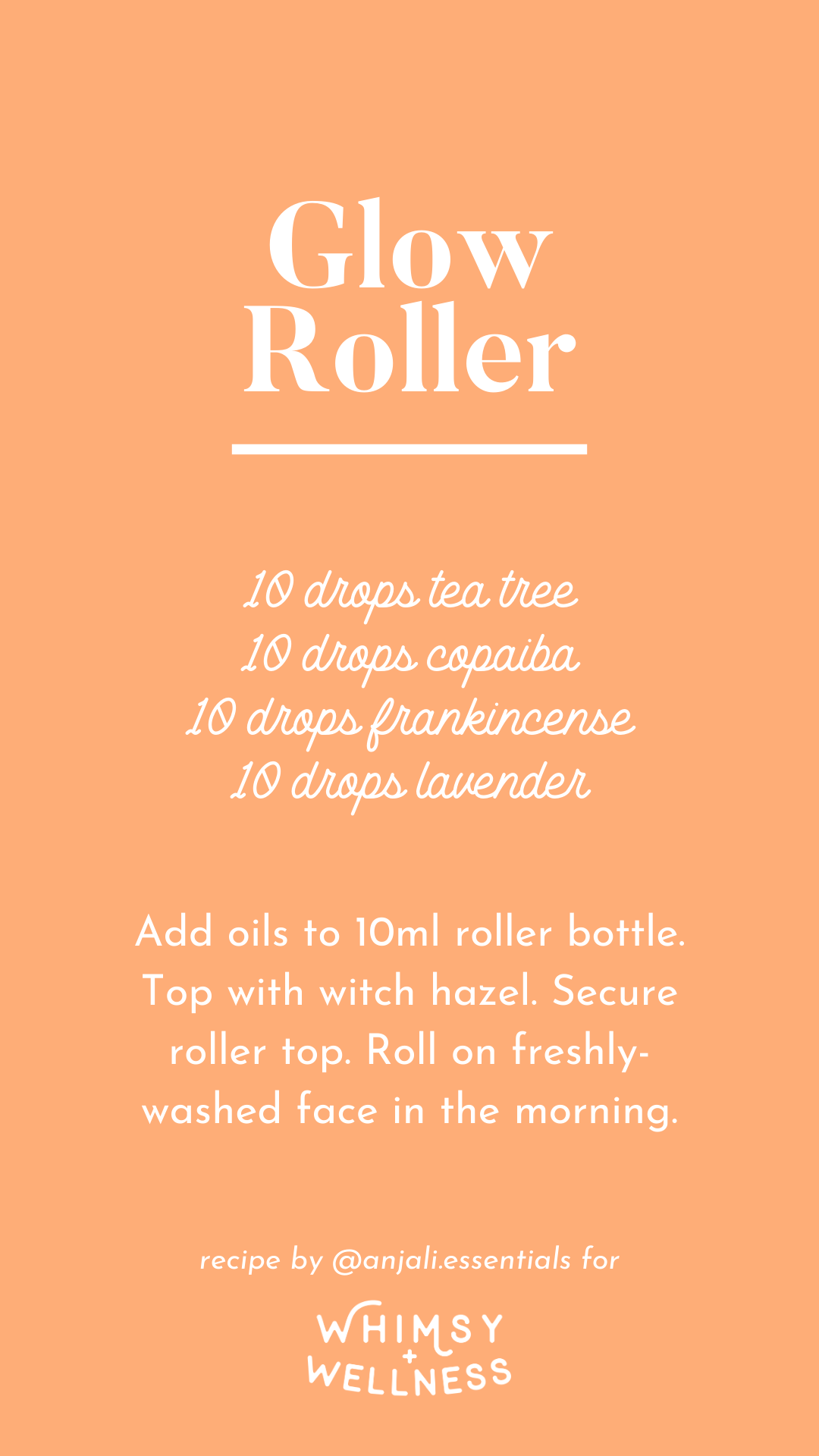 Anjali's Glow Roller recipe, made with Young Living Essential Oils