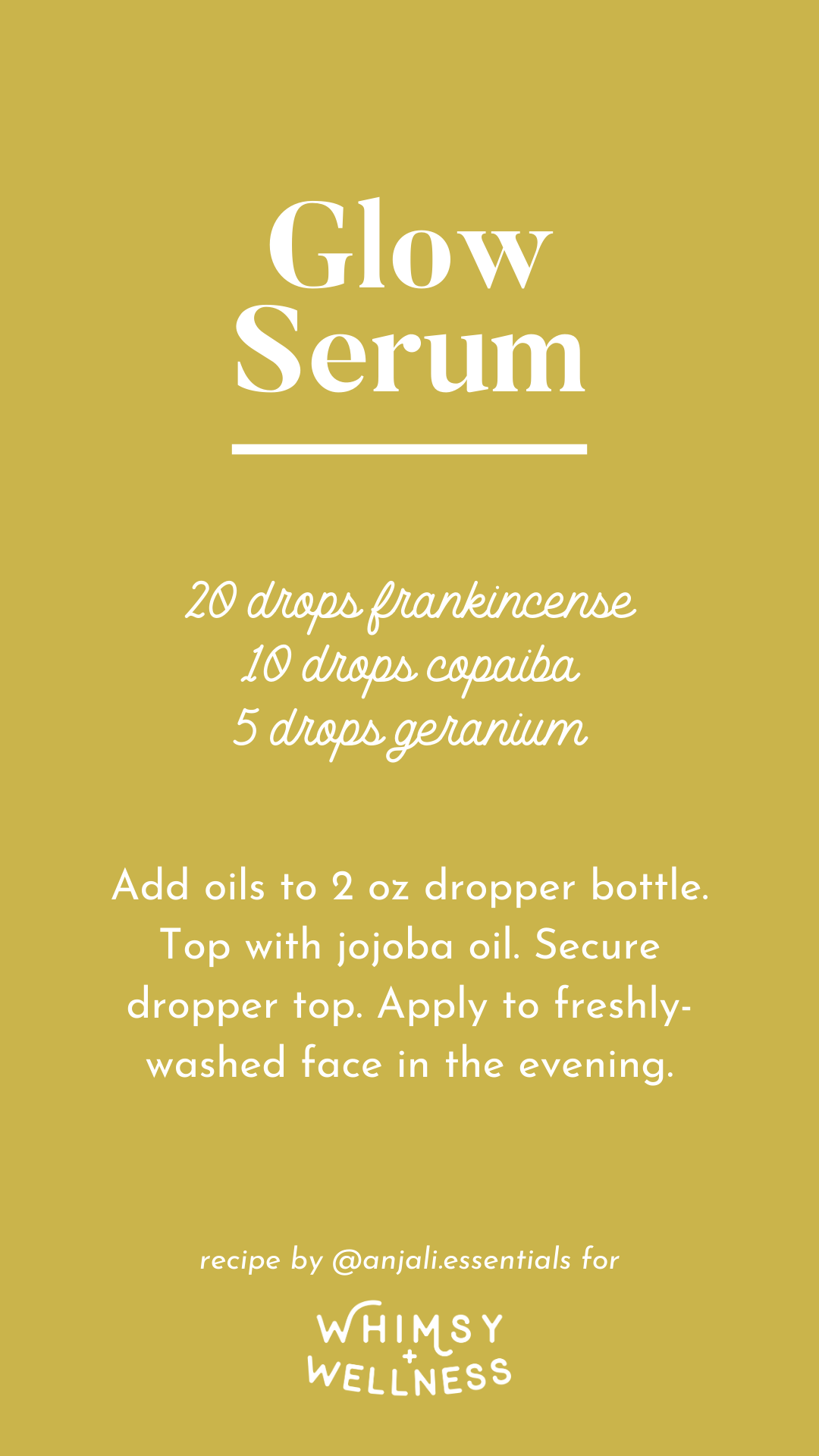 Anjali's Glow Serum recipe, made with Young Living Essential Oils