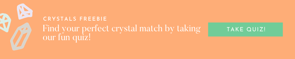 take a crystal quiz to find your perfect match