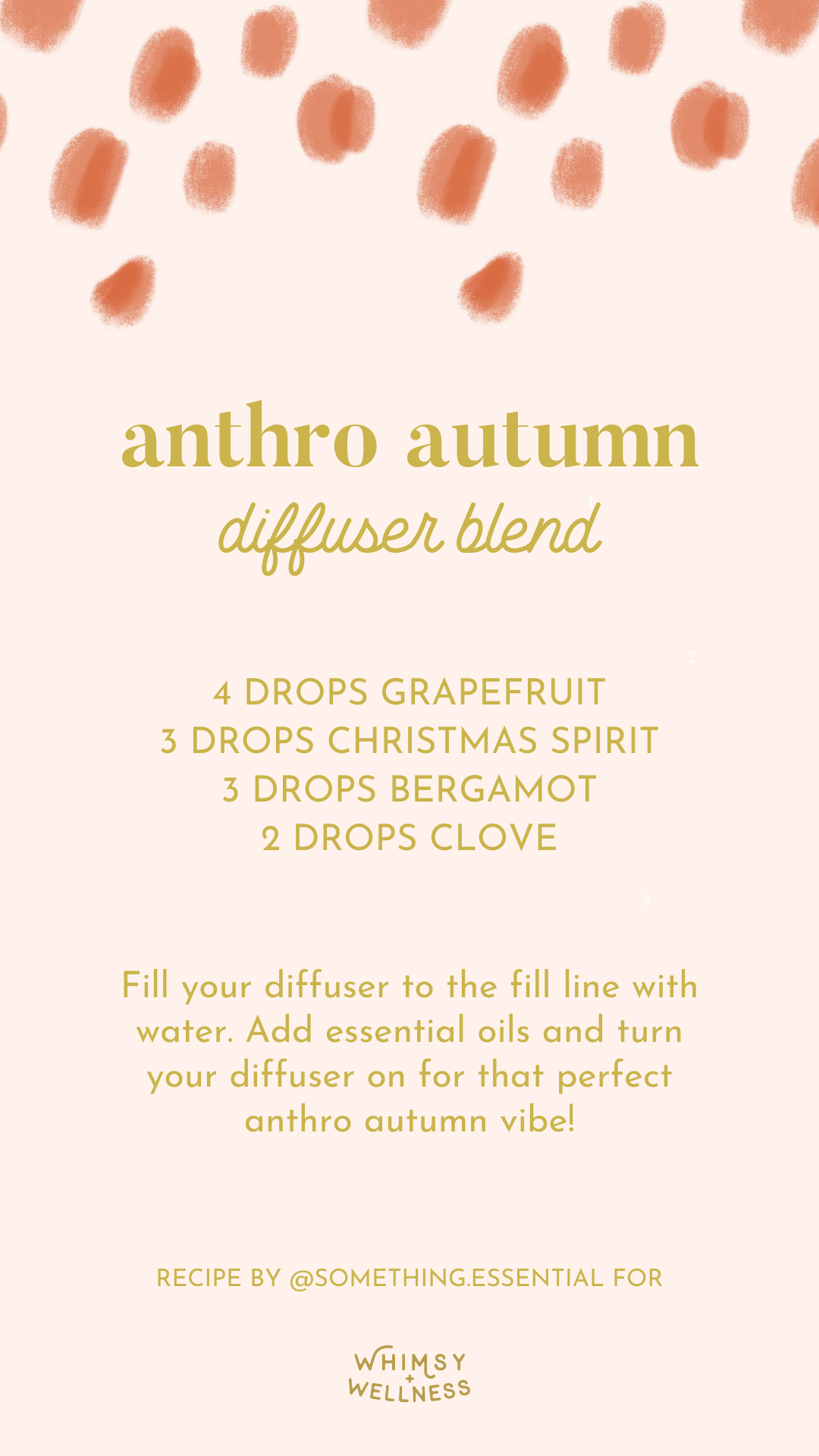 Aubrey Kinch shares her anthro autumn diffuser blend using Young Living essential oils and Whimsy + Wellness products