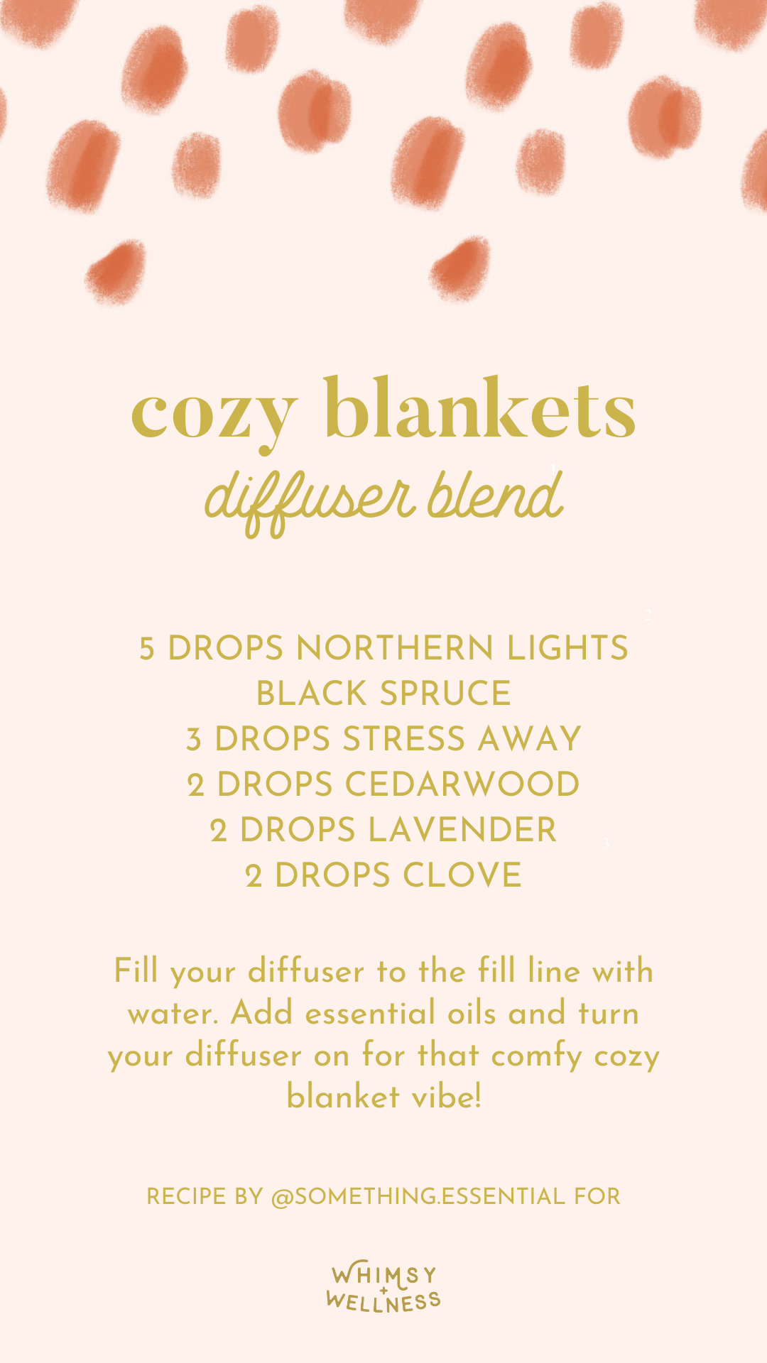 Aubrey Kinch shares her cozy blankets diffuser blend using Young Living essential oils and Whimsy + Wellness products