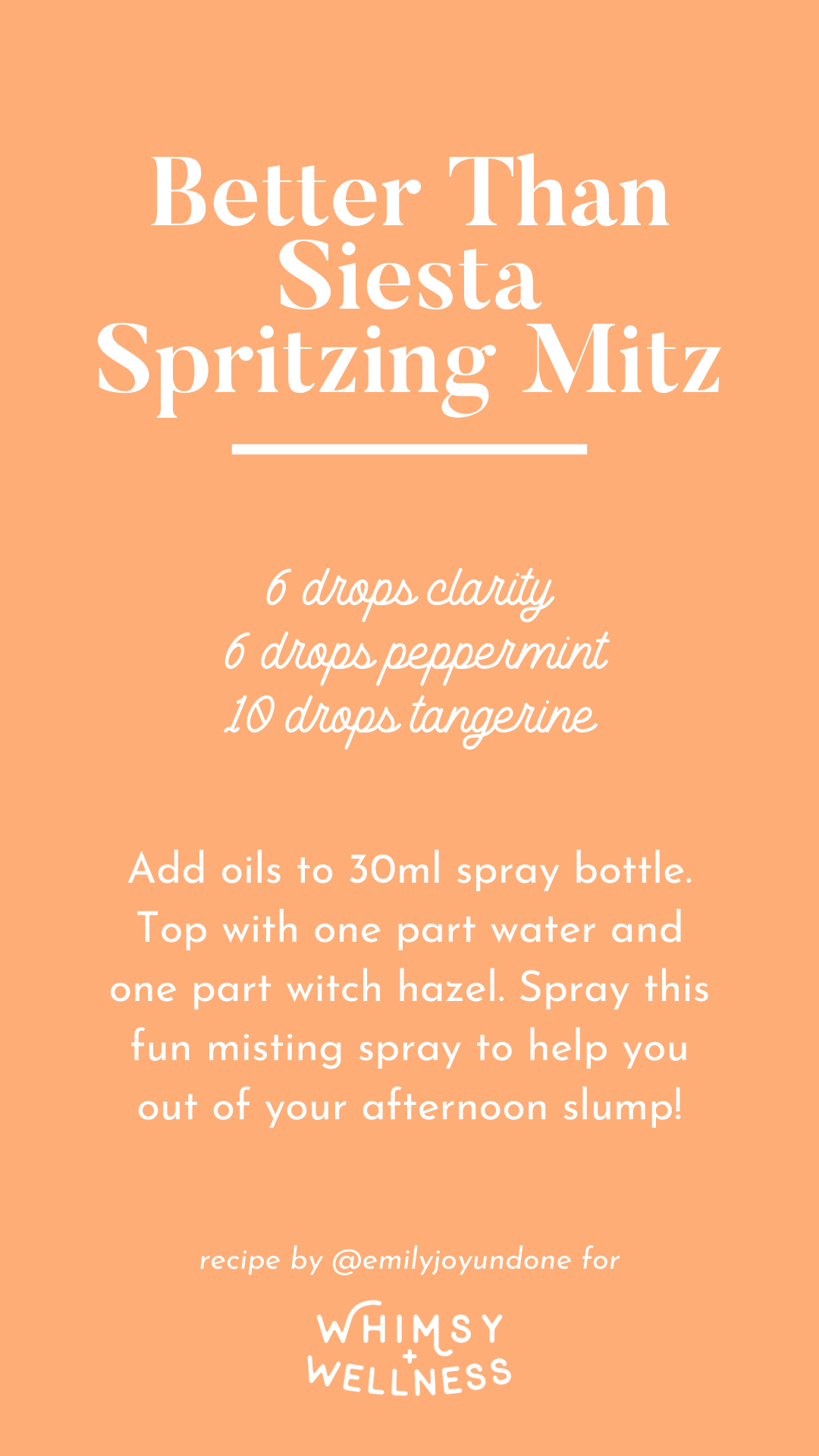 Better Than Siesta Spritzing Mist Spray Blend using Whimsy + Wellness Wild Child Set and Young Living Essential Oils