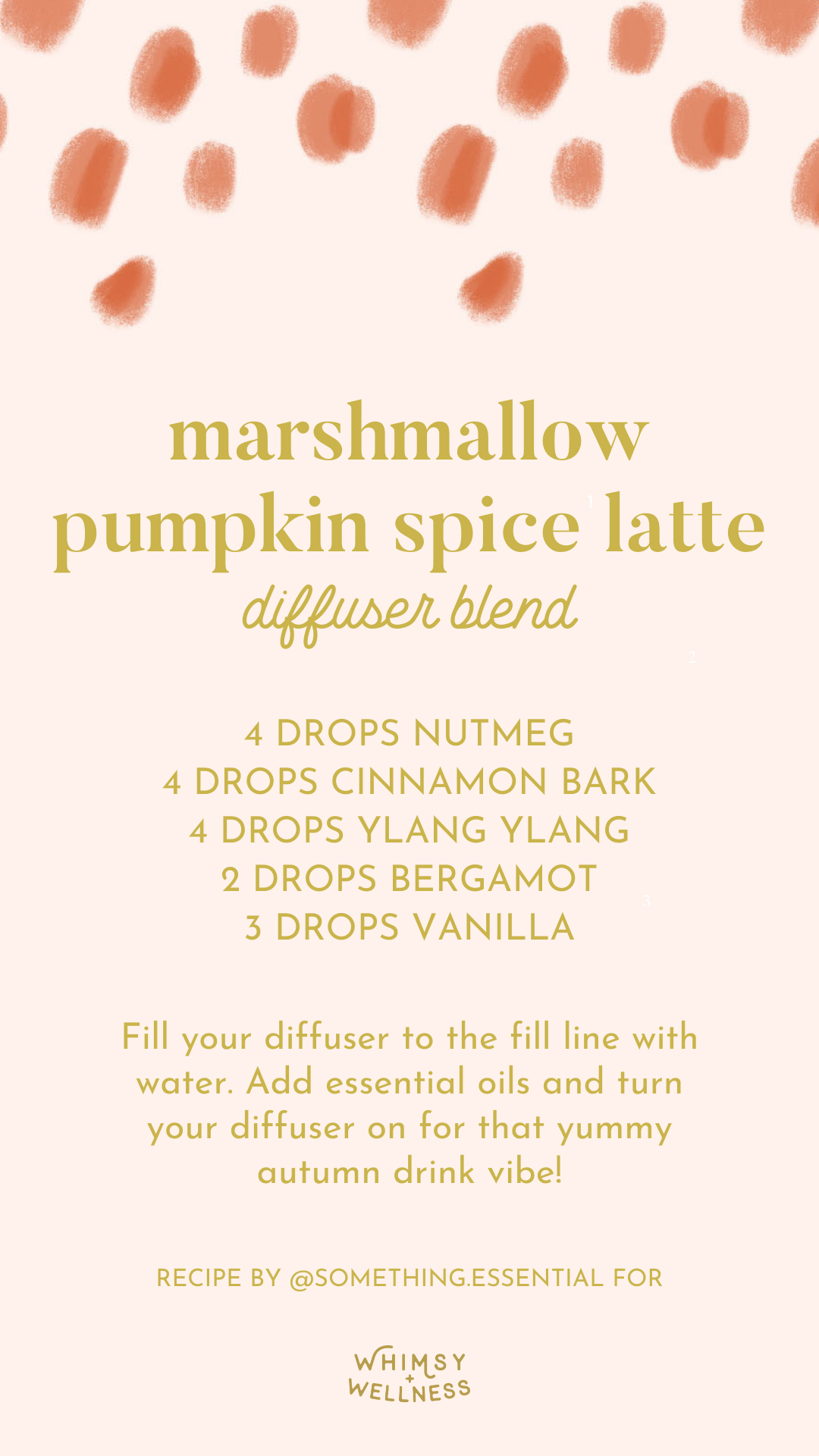 Aubrey Kinch shares her marshmallow pumpkin spice latte diffuser blend using Young Living essential oils and Whimsy + Wellness products
