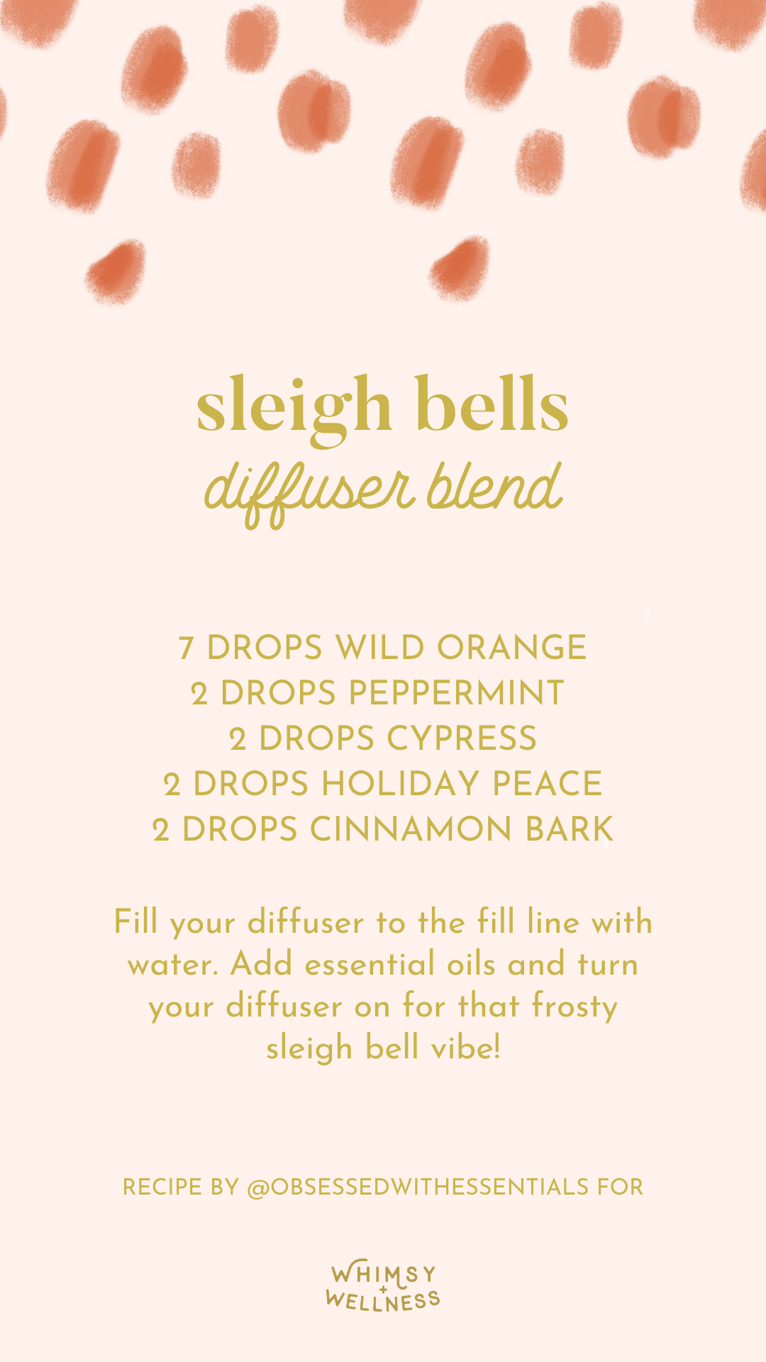 Melody Brandon shares a sleigh bells diffuser blend using doTERRA essential oils with Whimsy + Wellness products.