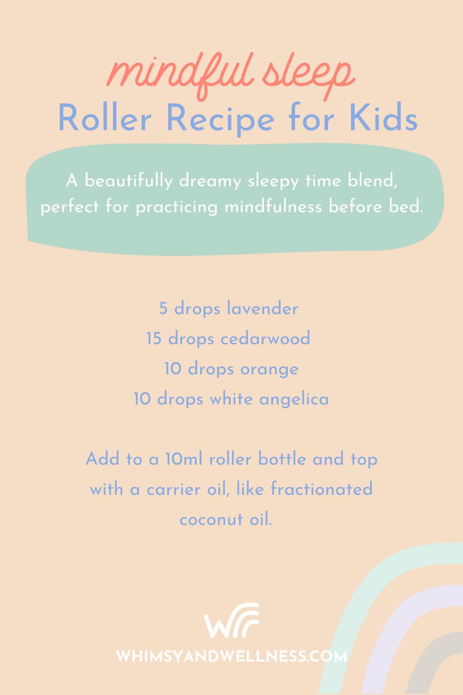 Mindful sleep roller recipe